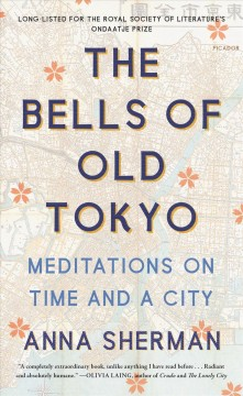 The bells of old Tokyo - meditations on time and a city