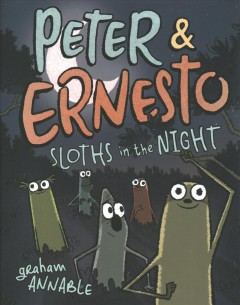 Peter & Ernesto 3 - Sloths in the Night