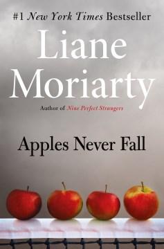 Apples never fall - a novel