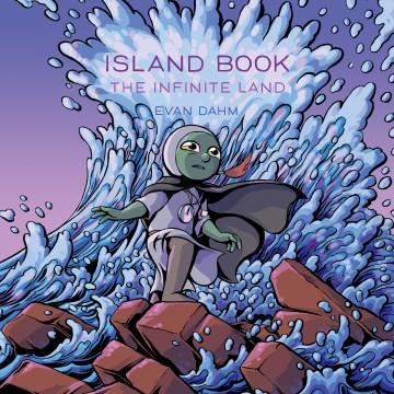 Island Book 2 - The Infinite Land