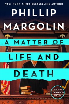 A matter of life and death - a Robin Lockwood novel