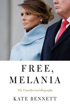 Free, Melania - the unauthorized biography