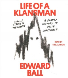 Life of a Klansman - a family history in white supremacy