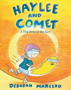 Haylee and Comet 2 - A Trip Around the Sun