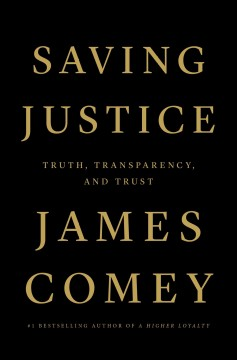 Saving justice - truth, transparency, and trust