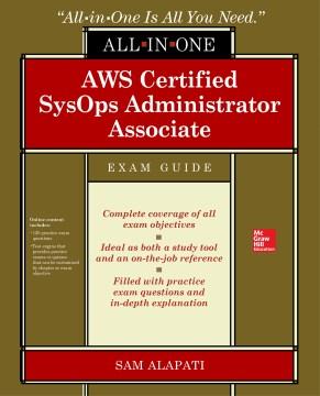 AWS certified SysOps administrator associate exam guide (Exam SOA-301)