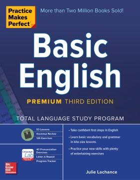 Practice Makes Perfect- Basic English, Premium Third Edition