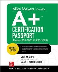 Mike Meyers' CompTIA A+ certification passport - (exams 220-1001 & 220-1002)