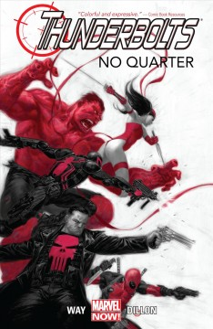 Thunderbolts. Volume 1, issue 1-6, No quarter