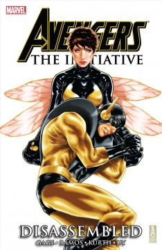 Avengers, the initiative. Issue 20-25, Disassembled