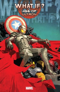 What if?. Issue 1-5. Age of Ultron