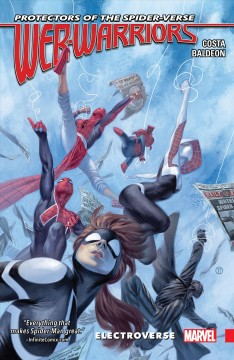 Web warriors of the spider-verse. Volume 1, issue 1-5