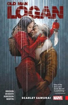 Wolverine - Old Man Logan. Volume 7, issue 31-35, Scarlet Samurai