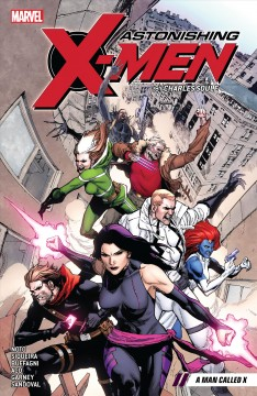 Astonishing X-Men by Charles Soule. Issue 7-12, A man called X
