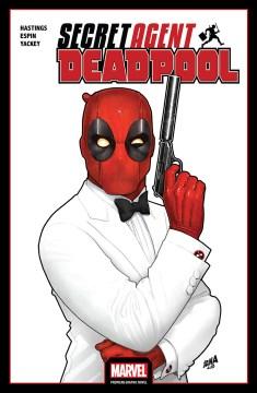 Deadpool. Issue 1-6. Secret agent Deadpool