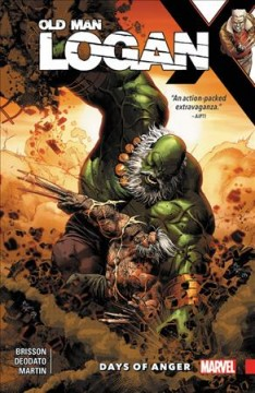 Wolverine - Old Man Logan. Vol. 6, Days of Anger