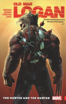 Wolverine - Old Man Logan. Vol. 9, the Hunter and the Hunted