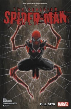 The superior Spider-Man - full Otto