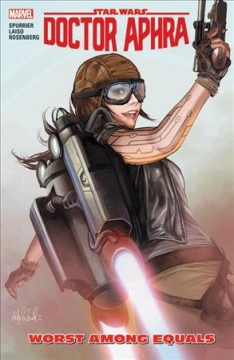Star Wars. Doctor Aphra. Vol. 5, Worst among equals