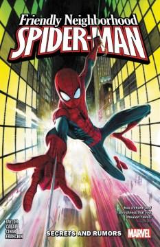 Friendly neighborhood Spider-Man - secrets and rumors