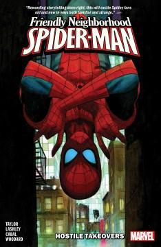 Friendly neighborhood Spider-Man - hostile takeovers