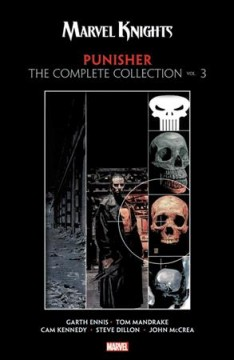 Marvel knights Punisher by Garth Ennis - the complete collection. Vol. 3