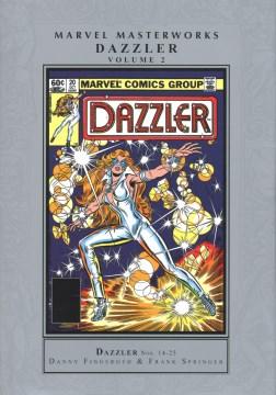 Marvel Materworks. Dazzler, Vol. 2