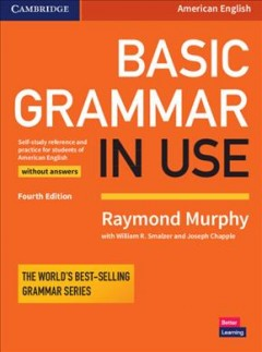 Basic grammar in use - self-study reference and practice for students of American English - with answers