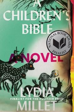 A Children's Bible- A Novel