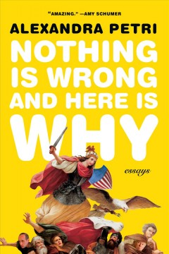 Nothing Is Wrong and Here Is Why- Essays