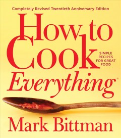 How to cook everything - simple recipes for great food