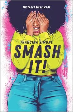 Smash it!