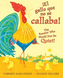 El gallo que no se callaba! The rooster who would not be quiet!