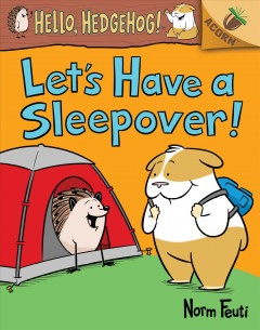 Let's have a sleepover!