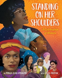 Standing on her shoulders - a celebration of women