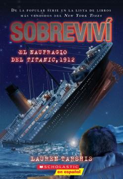 Sobreviví el naufragio del Titanic, 1912