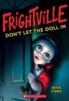 Don't let the doll in