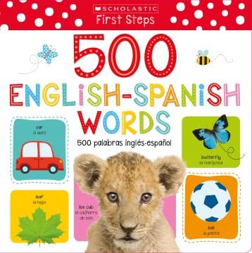 500 English-Spanish words = 500 palabras inglés-español