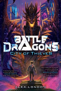 Battle dragons. City of thieves