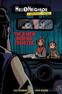 Hello neighbor. v. 2, The Raven Brooks disaster