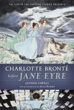 Charlotte Bront ͡Before Jane Eyre