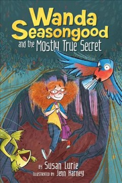 Wanda Seasongood and the mostly true secret