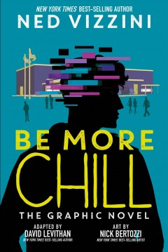 Be more chill - the graphic novel