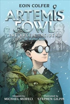 Artemis Fowl - the Arctic incident - the graphic novel