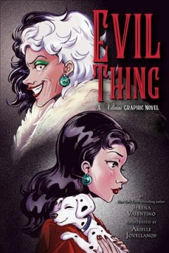 Evil thing - a Villains graphic novel