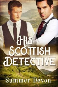 His Scottish Detective (Victorian Gay Detective, #3)