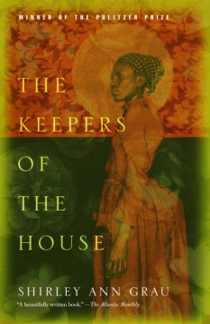 The keepers of the house - a novel