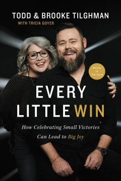 Every little win - how celebrating small victories can lead to big joy