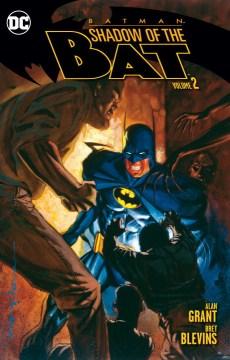 Batman - shadow of the bat. Volume 2