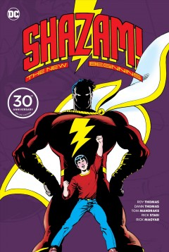 Shazam! - the new beginning - 30th anniversary deluxe edition